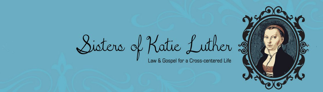 Sisters of Katie Luther